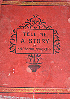 Tell me a story by Mrs. Molesworth