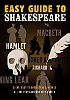 Easy Guide to Shakespeare: Clear,…