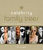 Celebrity Family Tree: The World's Most…