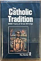 The Saviour (The Catholic Tradition, Vol. 2)…