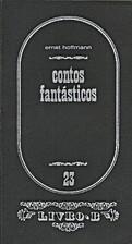 Contos fantásticos by Ernst Hoffman