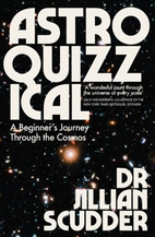 Astroquizzical: A Curious Journey Through…