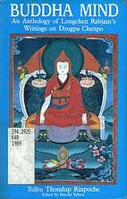 Buddha Mind: An Anthology of Longchen…