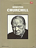 The unforgettable Winston Churchill; giant…
