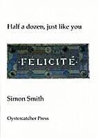 Half a dozen, just like you by Simon Smith