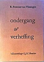 Ondergang en verheffing by Paul Fentener van…