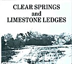 Clear Springs and Limestone Ledges, A…