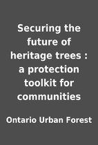 Securing the future of heritage trees : a…
