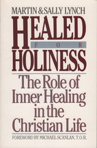 Healed for Holiness: The Role of Inner…