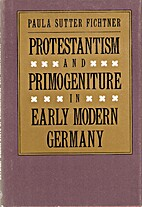 Protestantism and Primogeniture in Early…