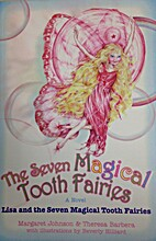 The Seven Magical Tooth Fairies: Lisa and…