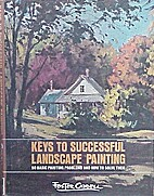 Keys to Successful Landscape Painting by…