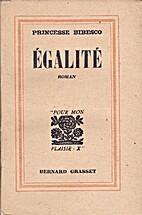 Egalité by Princesse Bibesco
