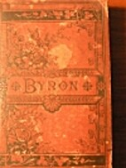 The Poetical Works of Lord Byron. Reprinted…