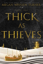 Thick as Thieves (Queen's Thief) by Megan…