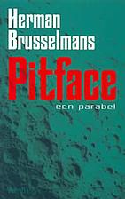 Pitface: Een parabel by Herman Brusselmans