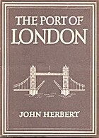 The Port of London by John Herbert