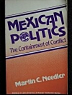 Mexican Politics: The Containment of…