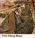 Five Viking Ships from Roskilde Fjord by…