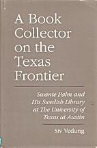 A Book Collector on the Texas Frontier -…