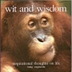 Wit and Wisdom: Inspirational Thoughts on…