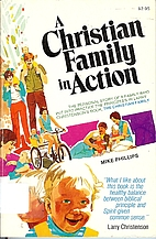 A Christian family in action by Michael R.…