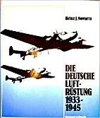 Die deutsche Luftrüstung 1933-1945 - Bd. 3:…