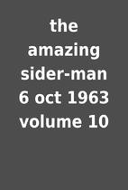 the amazing sider-man 6 oct 1963 volume 10