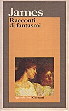 Racconti di fantasmi by Henry James