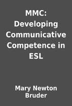 MMC: Developing Communicative Competence in…
