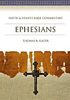 Ephesians (Smyth & Helwys Bible Commentary)…