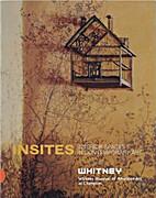 INSITES: INTERIOR SPACES IN CONTEMPORARY ART…