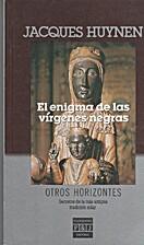 El Enigma De Las Virgenes Negras by Jacques…