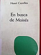 En busca de Moisés by Henri Cazelles