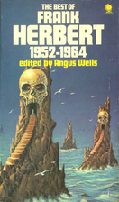 The Best of Frank Herbert, 1952-1964 by…