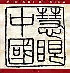 zz0 CINA CONT. 2007, Visioni di Cina.…