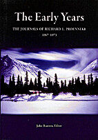The Early Years: The Journals of Richard L.…