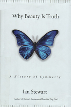 Why Beauty Is Truth: A History of Symmetry…