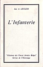 L'Infanterie Filiations et Traditions by…