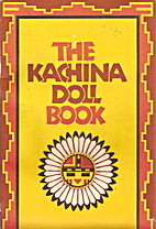 THE KACHINA DOLL BOOK by Donna Greenlee
