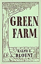 Green Farm by Ralph E. Blount