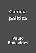 Ciência política by Paulo Bonavides