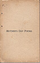 Mother's Day Poems. by Modern Woodmen