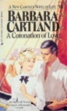 A Coronation of Love by Barbara Cartland
