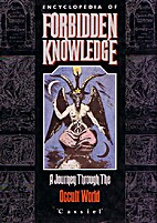 Encyclopedia of Forbidden Knowledge by…