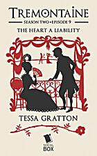 The Heart a Liability: Tremontaine Season 2,…