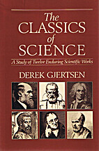 Classics of Science: A Study of 12 Enduring…