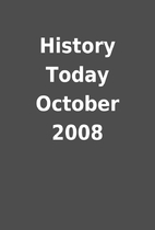 History Today October 2008