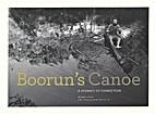 Boorun's canoe : a journey of…