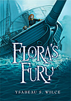 Flora's Fury: How a Girl of Spirit and…